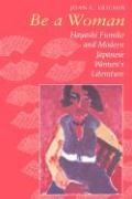 Ericson, J: Be a Woman: Hayashi Fumiko and Modern Japanese Women's Literature