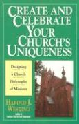 Create and Celebrate Your Church's Uniqueness