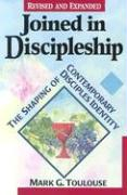Joined in Discipleship: The Shaping of Contemporary Disciples Identify