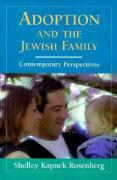 Adoption and the Jewish Family: Contemporary Perspectives