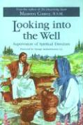 Looking into the Well: Supervision of Spiritual Directors