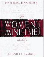 Program Handbook for Women's Ministries - Garsee, Berniece