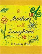 Mothers and Daughters: A Lovingbond - Andrews McMeel Publishing; Ariel Books