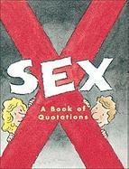 Sex:: A Book of Quotations