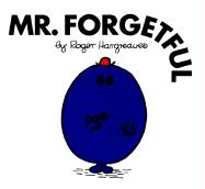 Mr. Forgetful (Mr. Men and Little Miss Series) Roger Hargreaves Author
