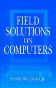 Field Solutions on Computers [With Windows 95 Application]