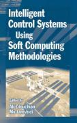 Intelligent Control Systems Using Soft Computing Methodologies