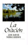 La Oracion / Prayer - Bunyan, John
