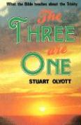The Three Are One: What the Bible Teaches About the Trinity