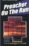 Preacher on the Run (Jonah)
