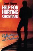 Help for Hurting Christians. Reflections on Psalms - Thomas, D.; Thomas, Derek