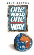 ONE WORLD ONE WAY