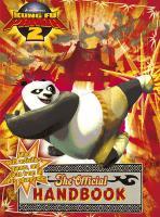 Kung Fu Panda 2: The Official Handbook