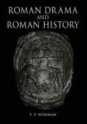 Roman Drama and Roman History