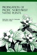 Propagation of Pacific Northwest Native Plants
