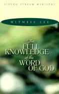 Full Knowledge/Word of God: