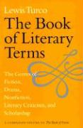 The Book of Literary Terms Book of Literary Terms Book of Literary Terms Book of Literary Terms Book of Literary: The Genres of Fiction, Drama, Nonfic