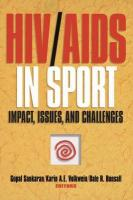 HIV/AIDS in Sport: Impact, Issuesnd Challenges: Impact, Issues, and Challenges