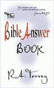 Bible Answer Book R. A. Torrey Author