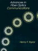 Advances in Fiber Optics Communications