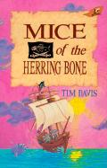 Mice of the Herring Bone Tim Davis Author