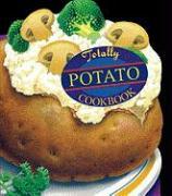 Totally Potato Cookbook
