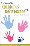 A Manual for Children's Deliverance (Spiritual Warfare)