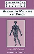 Alternative Medicine and Ethics