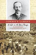 Cowboy's Lament: A Life on the Open Range (Voice in the American West)