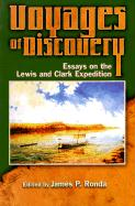 Voyages of Discovery: Essays on the Lewis and Clark Expedition