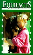 Equifacts: The Complete Horse Record Organizer