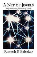 A Net Of Jewels Ramesh S. Balsekar Author