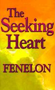The Seeking Heart: 0004 (Library of Spiritual Classics)
