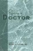 On Being a Doctor