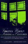 Virginia Woolf: Turning the Centuries