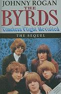 The Byrds: Timeless Flight Revisited: The Sequel