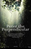 Peter the Perpendicular - Diack, Jonathan