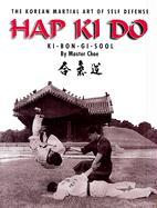 Hap Ki Do: The Korean Martial Art of Self Defense