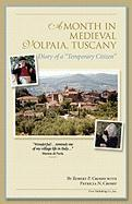 A Month in Medieval Volpaia, Tuscany