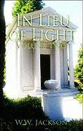 In Lieu of Light Book 2: In Lieu of Light - Jackson, Wayne