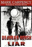 Deborah Hersh Is a Liar - Carpency, Mark