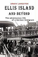 Ellis Island and Beyond - Langsten, Armin