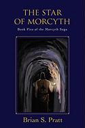 The Star Of Morcyth: Book Five Of The Morcyth Saga