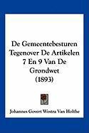 de Gemeentebesturen Tegenover de Artikelen 7 En 9 Van de Grondwet (1893)