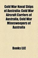 Cold War Naval Ships of Australia: Cold War Aircraft Carriers of Australia, Cold War Minesweepers of Australia