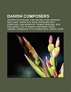 Danish composers: Dieterich Buxtehude, Carl Nielsen, Knud Jeppesen, Niels Gade, Jesper Kyd, Tommy Seebach, Rued Langgaard, Martin Lohse: Dieterich ... List of Danish composers, Asger Hamerik