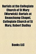 Burials at the Collegiate Church of St Mary (Warwick): Burials at Beauchamp Chapel, Collegiate Church of St Mary, Robert Dudley