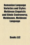 Romanian Language Varieties and Styles: Moldovan Linguistic and Ethnic Controversy, Moldovans, Moldovan Language