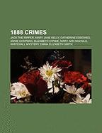 1888 Crimes: Jack the Ripper, Mary Jane Kelly, Catherine Eddowes, Annie Chapman, Elizabeth Stride, Mary Ann Nichols, Whitehall Myst