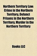 Northern Territory Law: Crime in the Northern Territory, Defunct Prisons in the Northern Territory, Murder in the Northern Territory